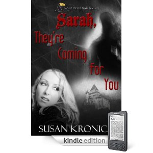 Sarah, They're Coming for You Kindle