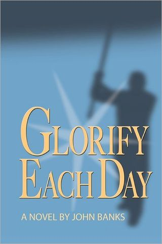 Glorify Each Day